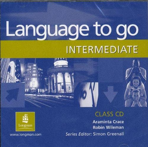 9780582506565: Language to Go Intermediate Class CD