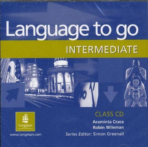 9780582506565: Language to Go Intermediate Class CD