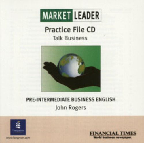 9780582507197: Market Leader Pre-Intermediate Practice File CD: Business English with the Financial Times