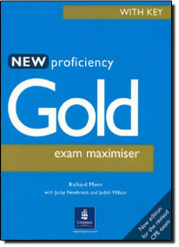 9780582507333: Proficiency Gold Exam Maximiser (With Key) (for the revised CPE Exam)