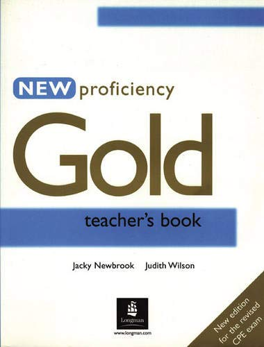 9780582507340: New Proficiency Gold Teacher's Book