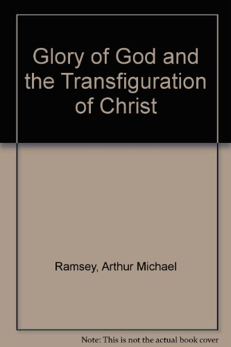 9780582509894: Glory of God and the Transfiguration of Christ