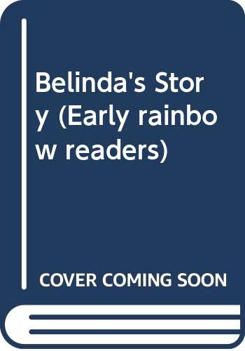 9780582511217: Belinda's Story (Early rainbow readers)