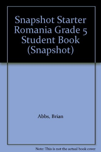 9780582511934: Snapshot Starter Romania Grade 5 Student Book