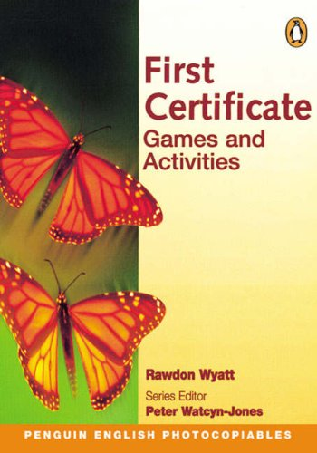 9780582514645: First Certificate Games and Activities (Penguin English photocopiables)
