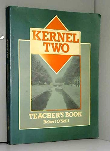 Kernel Two: Tchrs: ONeill, Robert