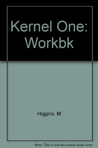 Kernel One: Workbook (KERN) (9780582516588) by Higgins, M; O'Neill, R
