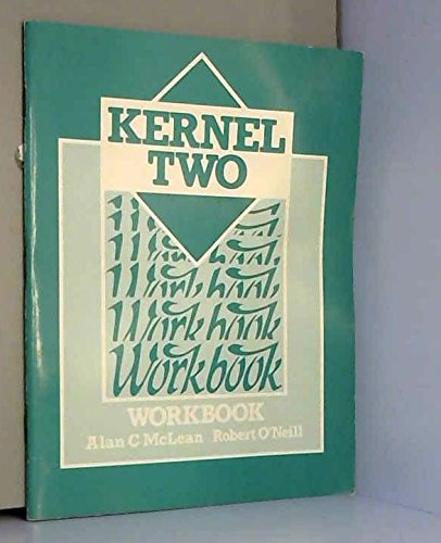 Kernel Two: Workbk: Robert O'Neill