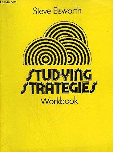 Studying Strategies: Workbook: Steve Elsworth