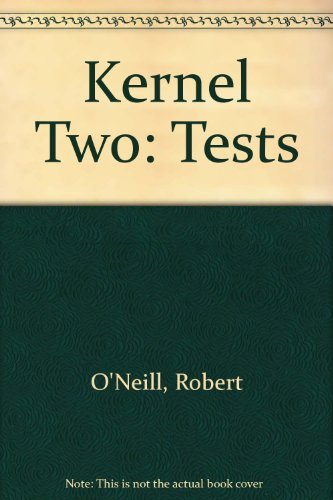 Kernel Two: Tests: Robert O'Neill