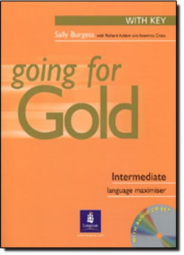 9780582518032: Going for gold. Intermediate. Maximiser. With key. Con CD Audio. Per le Scuole superiori: Maximiser (with Key) and Audio CD