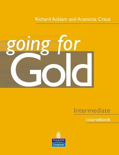 9780582518124: Going for gold. Intermediate. Coursebook. Per le Scuole superiori