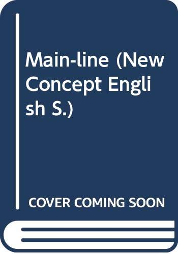 Main-line (New Concept Eng. S) (0582519543) by L G Alexander