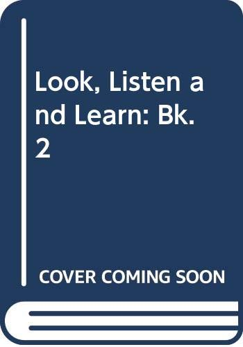 9780582519817: Look, Listen and Learn: Bk. 2