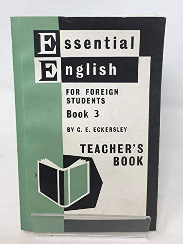 9780582520196: Essential English for Foreign Students, Book 3