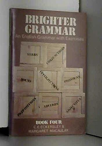 9780582520370: Brighter Grammar: Bk. 4