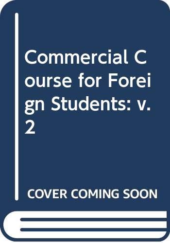 9780582520387: Commercial Course for Foreign Students: v. 2