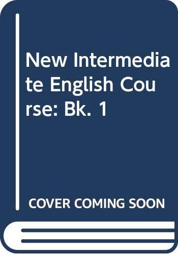 9780582520905: New Intermediate English Course: Bk. 1