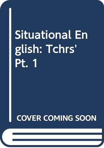 9780582520967: Situational English: Tchrs' Pt. 1