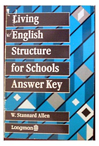 Living English Structure For Schools - Key: Stannard Allen, W.: