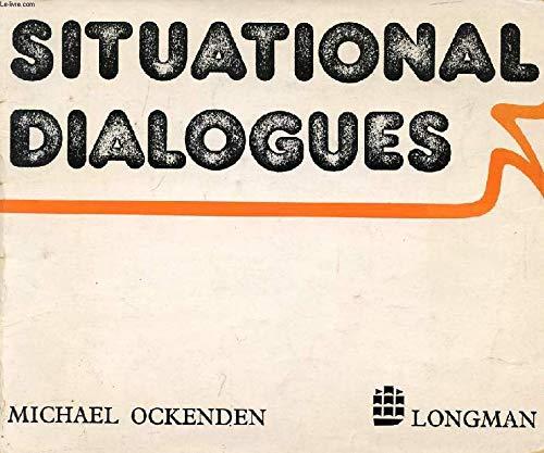 Situational Dialogues: Ockenden, Michael
