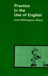 D/practice in the use of english: John Millington Ward