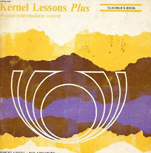 Kernel Lessons - Plus: Teacher's: Tchrs': Roy Kingsbury
