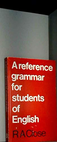 A Reference Grammar for Students of English.