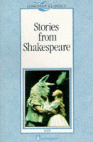 9780582522831: Stories from Shakespeare (Longman Classics, Stage 3)