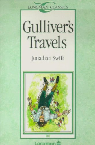 Gulliver's Travels (Longman Classics, Stage 2): Jonathan Swift; D. K. Swan; Michael West; ...