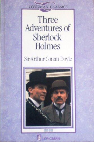 9780582522862: Three Adventures of Sherlock Holmes (Longman Classics, Stage 4)