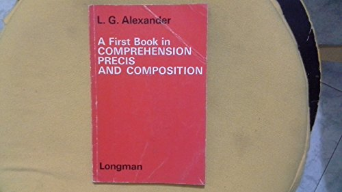 9780582523050: A First Book in Comprehension, Precis and Composition