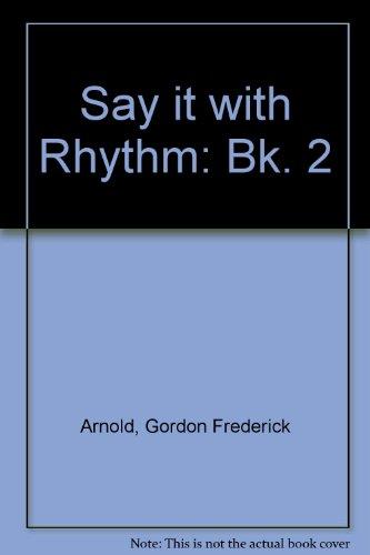 9780582523241: Say it with Rhythm: Bk. 2