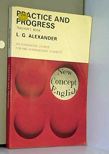 9780582523265: Practice and Progress: Tchrs' (New Concept English)