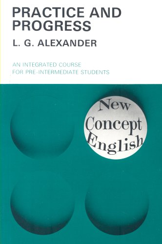 New Concept English : Practice and Progress: L G Alexander
