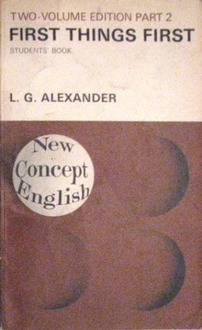 First Things First: Pt. 2 (New Concept: Alexander, L. G.