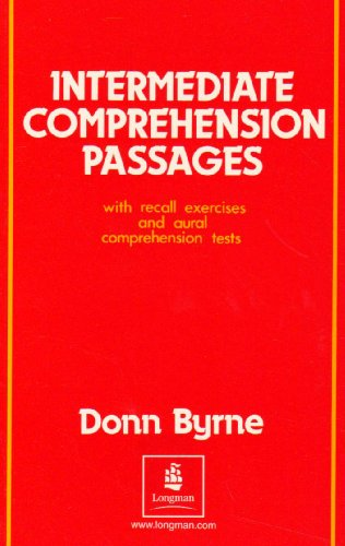 Intermediate Comprehension Passages: With Recall Exercises and: Byrne, Donn
