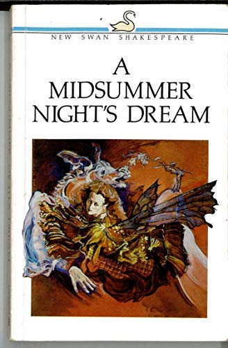 A Midsummer Night's Dream (New Swan Shakespeare: William Shakespeare, J.