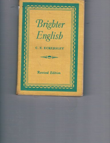 Brighter English: C. E. Eckersley