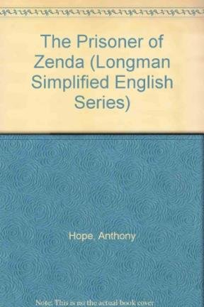 The Prisoner of Zenda (Longman Simplified English: Hope, Anthony