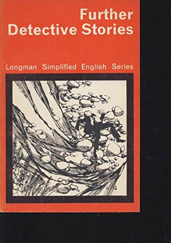 9780582529038: Further Detective Stories (Longman Simplified English Series)