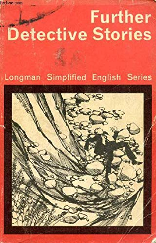 9780582529038: Further Detective Stories (Longman Simplified English Series)