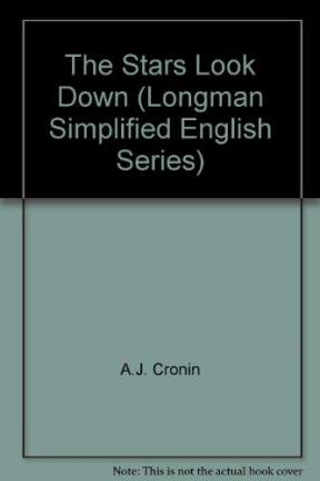 9780582529069: The Stars Look Down (Longman Simplified English Series)