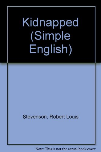 Kidnapped (Simple English): Stevenson, Robert Louis