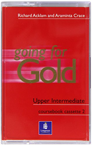 9780582529168: Gold Upper-intermediate: Class Cassettes Pt. 1-2 (Going for Gold)