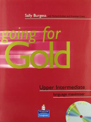 Going for Gold Upper-Intermediate Language Maximiser No: Burgess, Sally