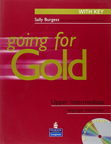Going for Gold Upper-Intermediate Language Maximiser with: Sally Burgess