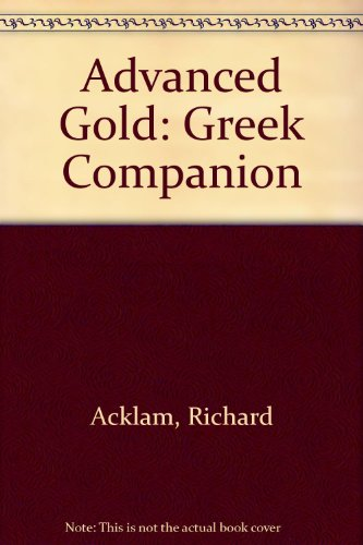 9780582529991: Advanced Gold: Greek Companion