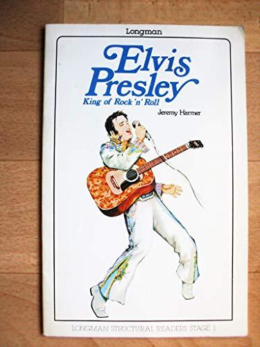 9780582530416: Elvis Presley, King of Rock 'n' Roll (Structural Readers)