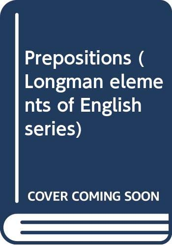 9780582531321: Prepositions (Longman elements of English series)